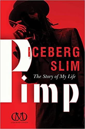 Iceberg Slim - Pimp: The Story of My Life Audiobook
