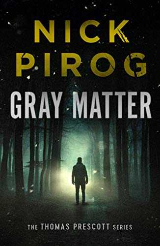 Gray Matter (Thomas Prescott Book 2) Audioobook download