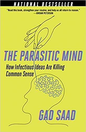 Gad Saad - The Parasitic Mind Audiobook Free