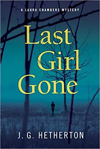 J. G. Hetherton - Last Girl Gone Audiobook Free