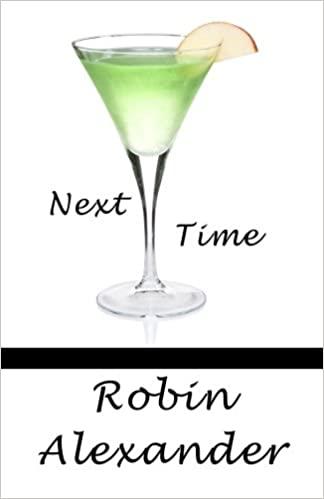 Robin Alexander - Next Time Audiobook Download
