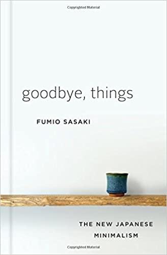 Fumio Sasaki - Goodbye, Things Audio Book Free