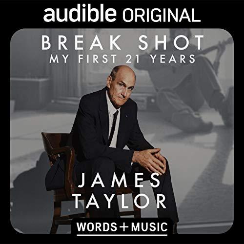 James Taylor - Break Shot (My First 21 Years) Audiobook