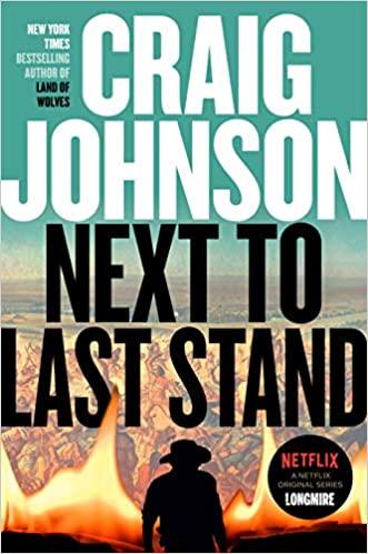 Craig Johnson - Next to Last Stand Audio Book Download