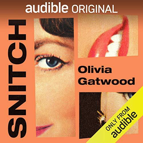 Olivia Gatwood - Snitch Audiobook Free