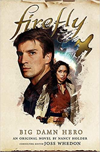 James Lovegrove - Firefly - Big Damn Hero Audiobook
