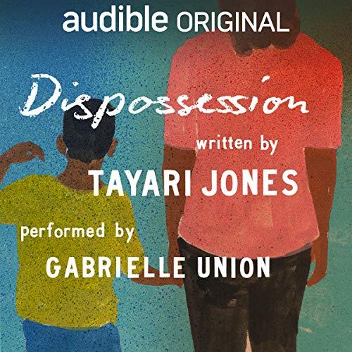 Tayari Jones - Dispossession Audiobook Download