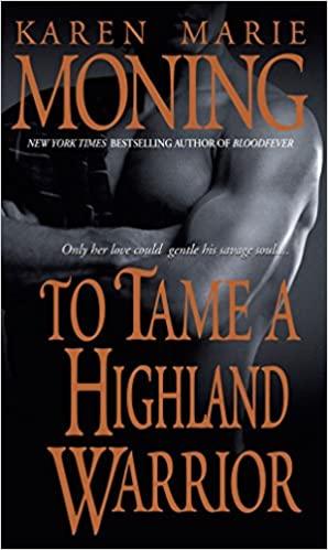Karen Marie Moning - To Tame a Highland Warrior Audiobook Stream