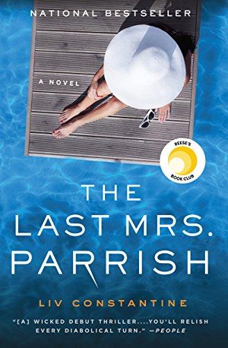 Liv Constantine - The Last Mrs. Parrish Audio Book Free