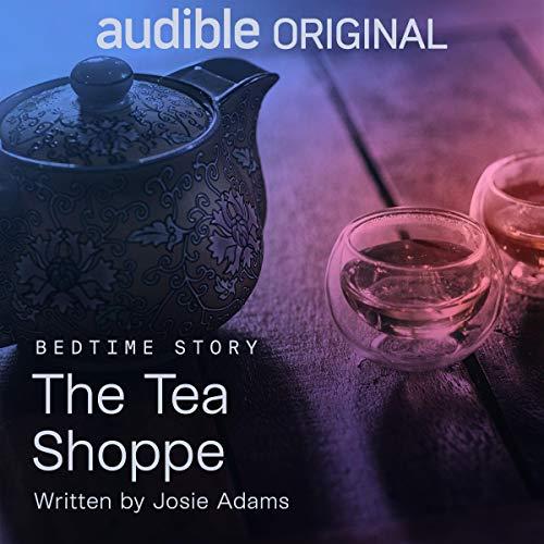The Tea Shoppe Audio Book Free