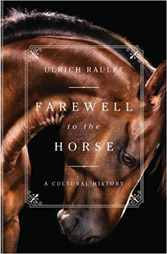 Ulrich Raulff - Farewell to the Horse Audio Book Free