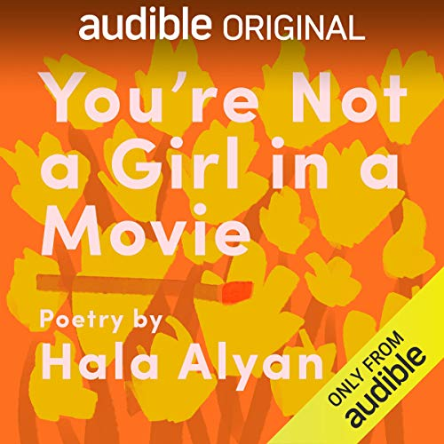 Hala Alyan - You're Not a Girl in a Movie Audiobook Free
