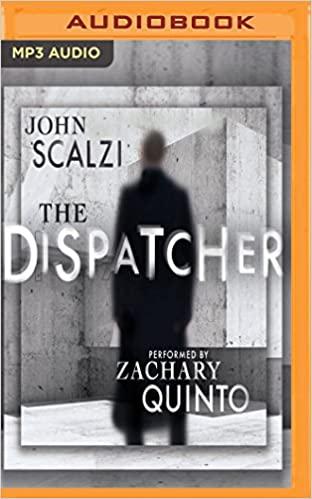 John Scalzi - The Dispatcher Audiobook Free