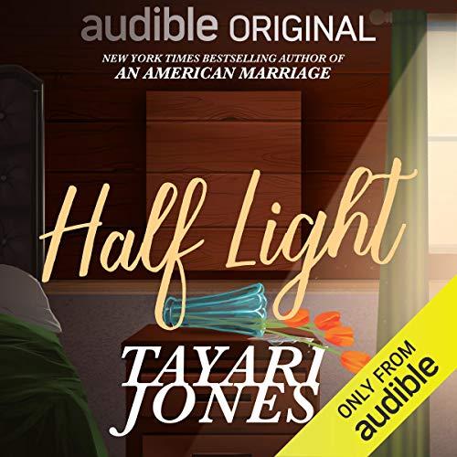 Half Light Audiobook by Tayari Jones