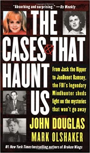 John E. Douglas, Mark Olshaker, John Douglas - The Cases That Haunt Us Audiobook Online