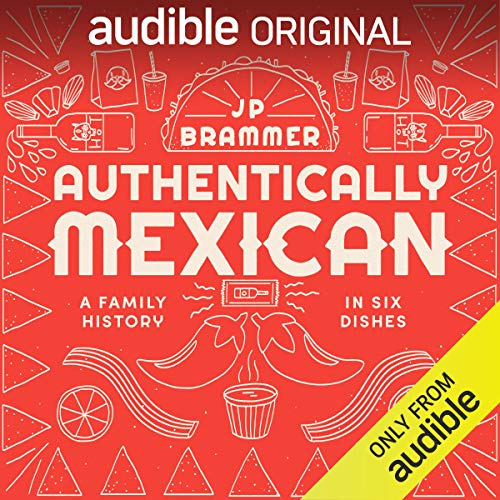 Authentically Mexican Audiobook Download
