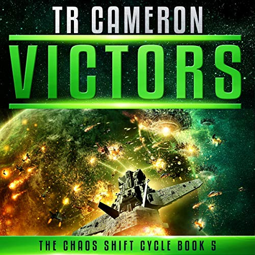 TR Cameron - Victors - A Military Science Fiction Space Opera Audio Book Free